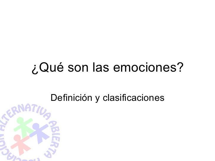 ¿Qué son las emociones? Definición y clasificaciones