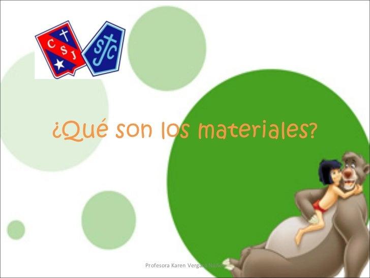 qu u00e9 son los materiales
