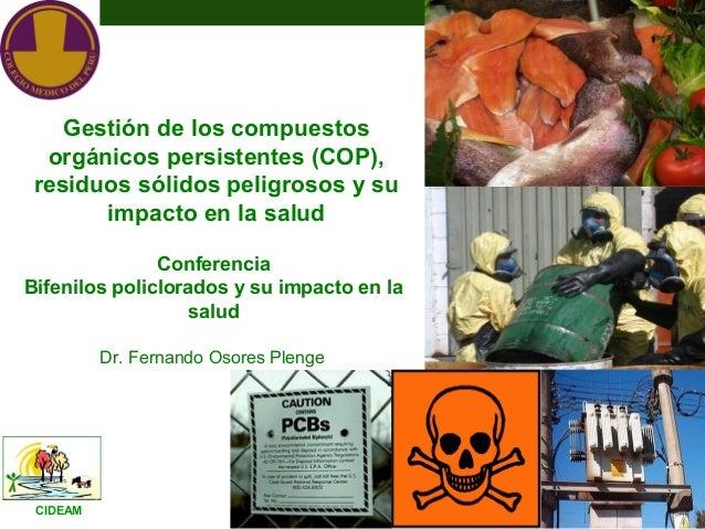 Gestión de los compuestos  orgánicos persistentes (COP), residuos sólidos peligrosos y su       impacto en la salud       ...