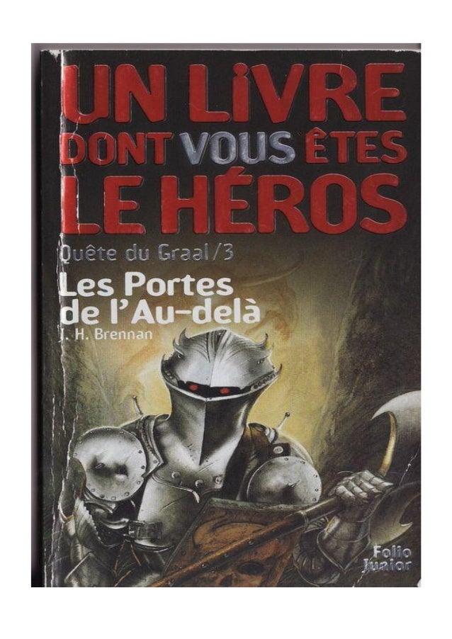 J.H. Brennan Les Portes de l'Au-Delà La Quête du Graal/3 traduit de l'anglais Par Henri Robillot Illustrations de John Hig...