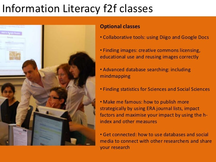 Information Literacy f2f classes                    Optional classes                    • Collaborative tools: using Diigo...