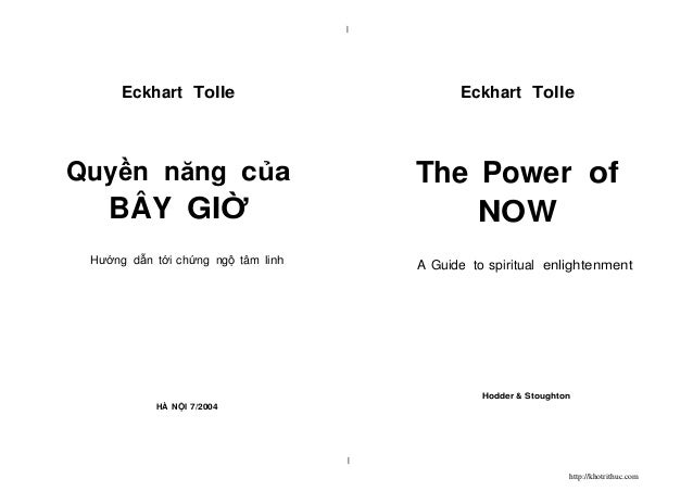    Eckhart Tolle  Eckhart Tolle  Quyền năng của  The Power of NOW  BÂY GIỜ Hướng dẫn tới chứng ngộ tâm linh  A Guide to sp...