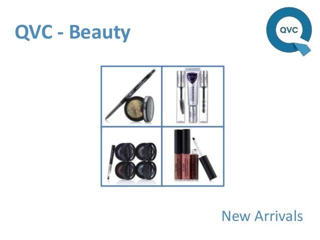 QVC - Beauty               New Arrivals