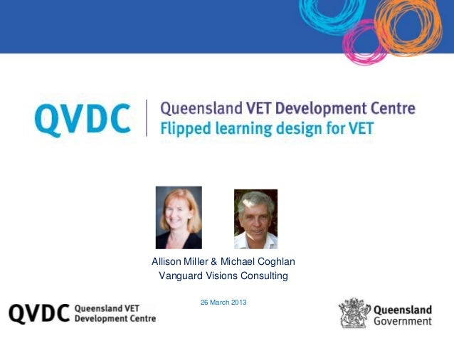 Allison Miller & Michael Coghlan Vanguard Visions Consulting 26 March 2013