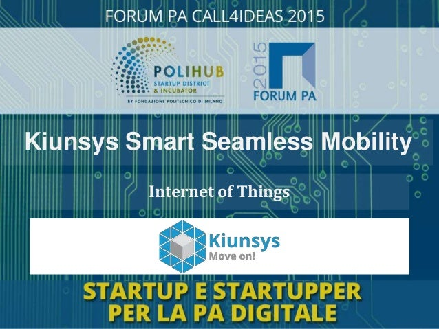 Internet of Things Kiunsys Smart Seamless Mobility