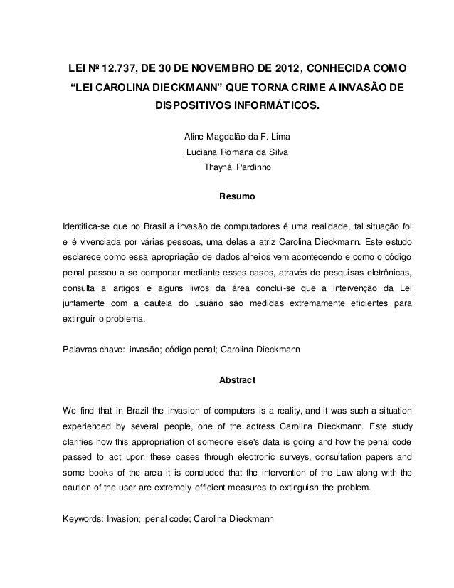 """LEI Nº 12.737, DE 30 DE NOVEMBRO DE 2012, CONHECIDA COMO  """"LEI CAROLINA DIECKMANN"""" QUE TORNA CRIME A INVASÃO DE  DISPOSITI..."""