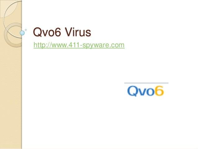 Qvo6 Virushttp://www.411-spyware.com
