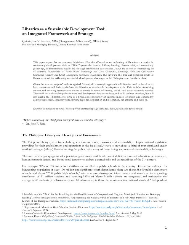 1 Libraries as a Sustainable Development Tool: an Integrated Framework and Strategy Quintin Jose V. Pastrana, MBA (Georget...