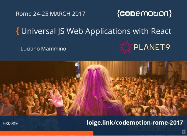 Universal JavaScript Web Applications with React - Luciano