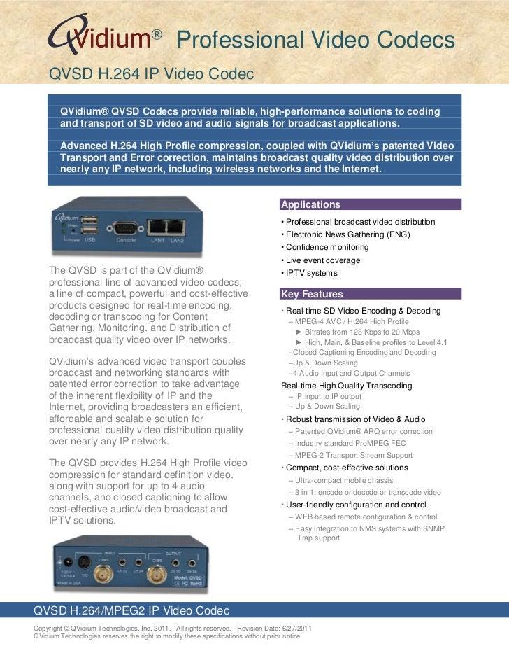 ®                                               Professional Video Codecs    QVSD H.264 IP Video Codec        QVidium® QVS...