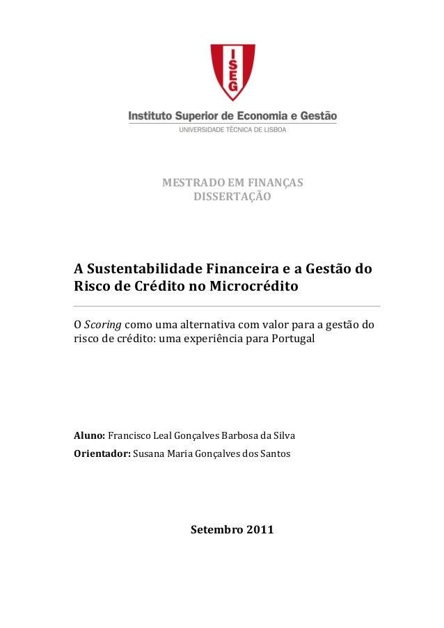 Sustentabilidade Financeira e a Gestão do Risco de Crédito no Microcrédito Instituto Superior de Economia e Gestão vi Univ...