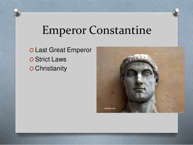 Who was Constantine?