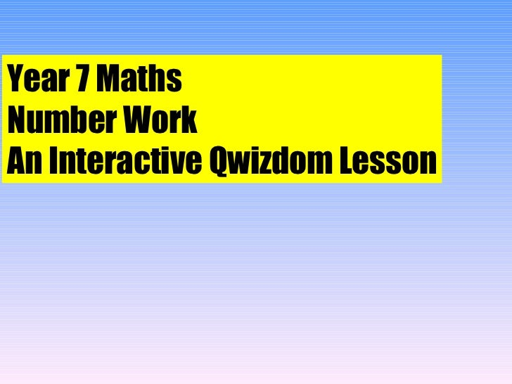 Year 7 Maths Number Work An Interactive Qwizdom Lesson
