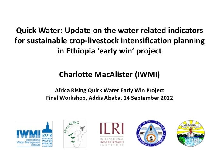 Quick Water: Update on the water related indicatorsfor sustainable crop-livestock intensification planning            in E...