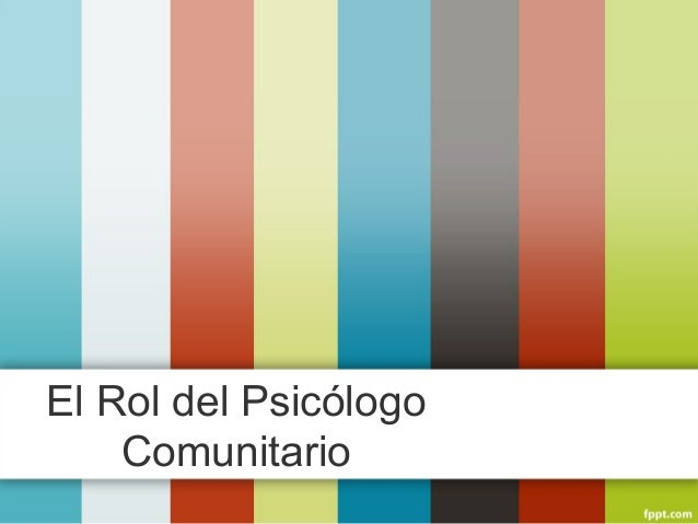 El Rol del Psicólogo Comunitario