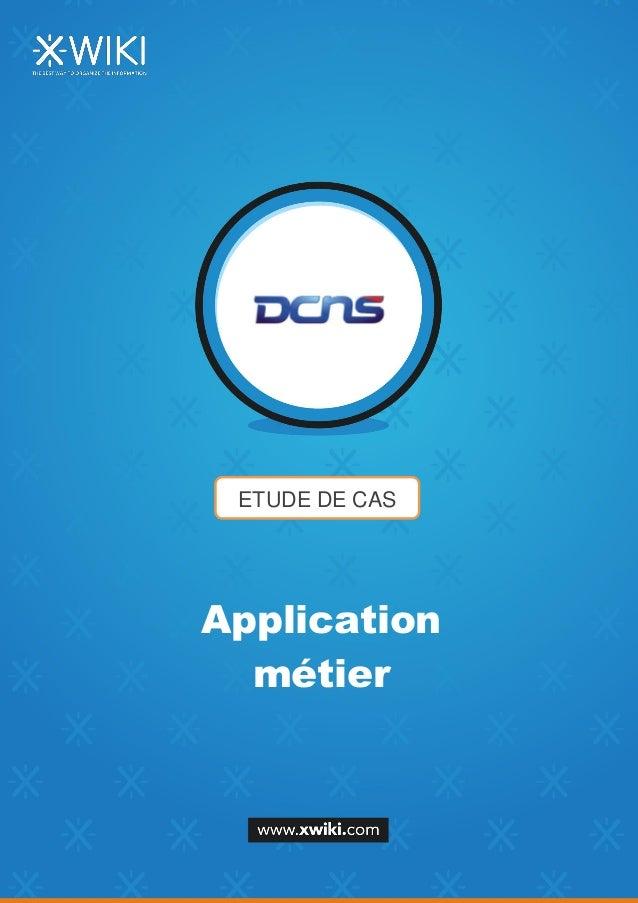 ETUDE DE CAS Application métier