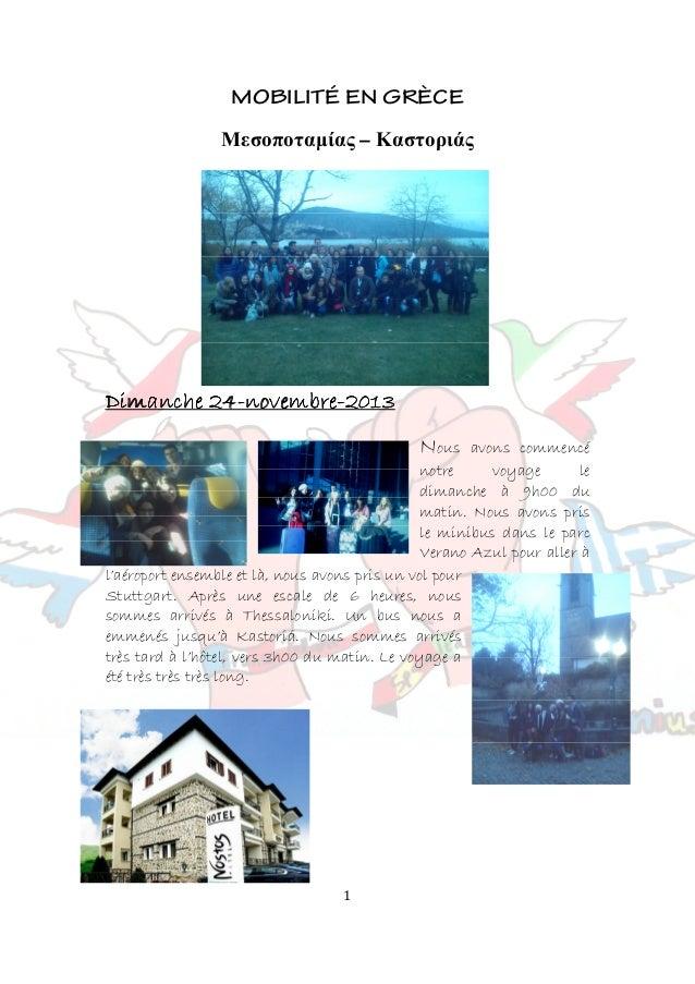 1 MOBILITÉ EN GRÈCE Μεσοποταµίας – Καστοριάς Dimanche 24Dimanche 24Dimanche 24Dimanche 24----novembrenovembrenovembrenovem...