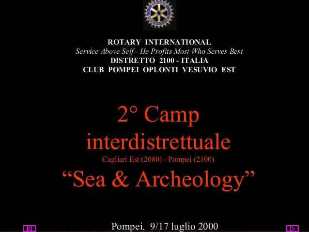 07/14/13 utente@dominio ClubPompeiOplontiVesuvio Est ROTARY ROTARY INTERNATIONAL Service Above Self - He Profits Most Who ...