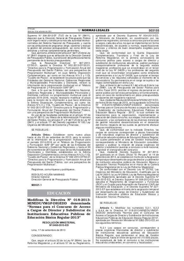 El Peruano Miércoles 18 de setiembre de 2013 503155 Supremo N° 304-2012-EF (TUO de la Ley N° 28411), disponen que la Direc...