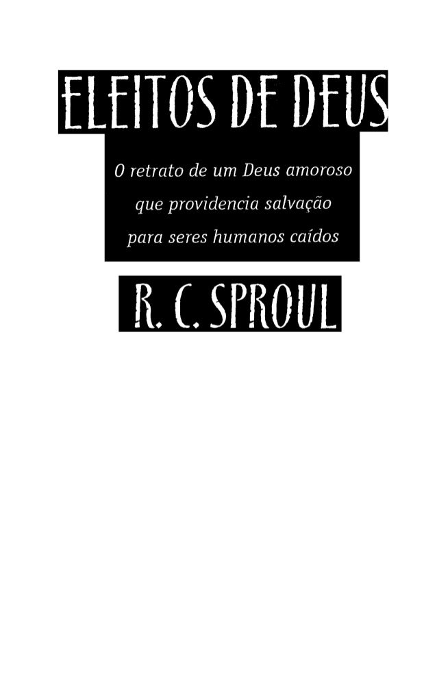 Eleitos de Deus - R.C.Sproul