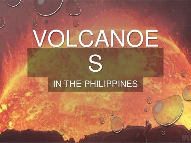 VOLCANOE S IN THE PHILIPPINES