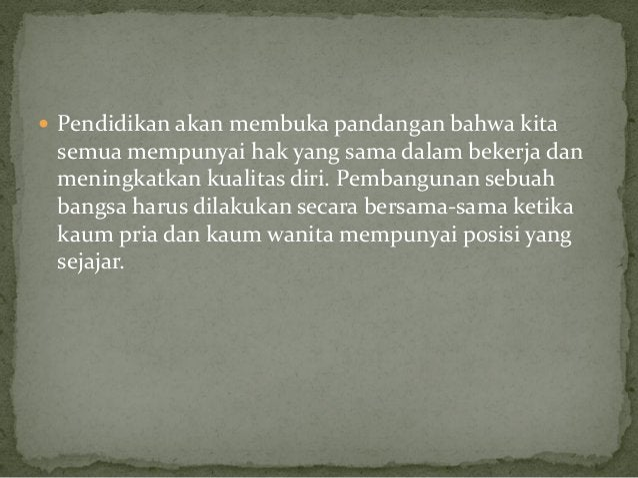 Suatu hari Indonesia akan menjadi Negara merdeka, perjuangan bukan hanya di lakukan oleh kaum pria tetapi kaum wanita jug...