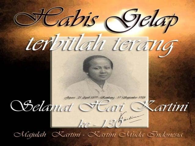 Kenapa R.A. Kartini sangat memperhatikan bidang pendidikan bagi kaum wanita? Bidang pendidikan harus diperjuangkan untuk ...