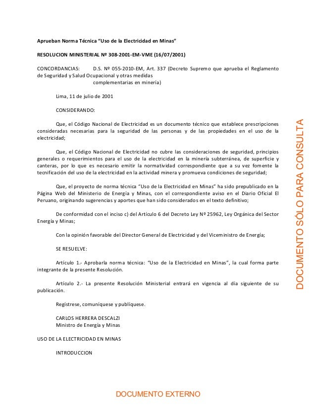 """Aprueban Norma Técnica """"Uso de la Electricidad en Minas""""  RESOLUCION MINISTERIAL Nº 308‐2001‐EM‐VME (16/07/2001)  CONCORDA..."""