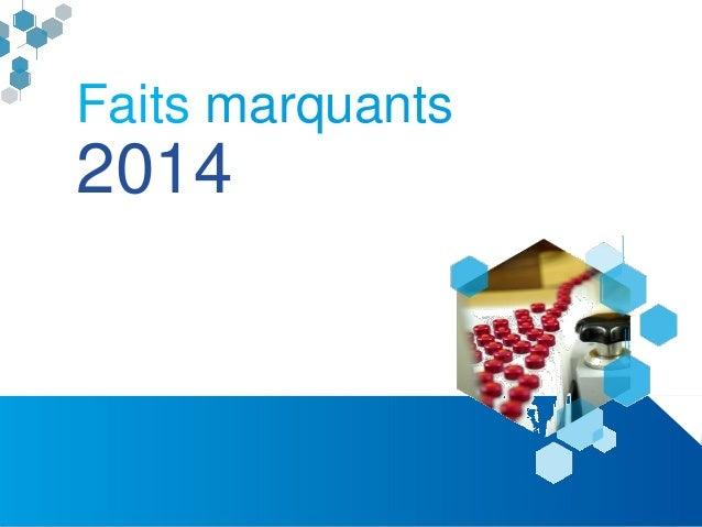 Rapport d'activités Alsace BioValley 2014 3 Faits marquants 2014