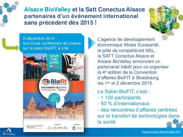 Rapport d'activités Alsace BioValley 2014 7 Alsace BioValley et la Satt Conectus Alsace partenaires d'un événement interna...