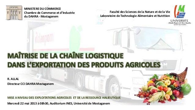 MISE A NIVEAU DES EXPLOITATIONS AGRICOLES ET DE LA RESSOURCE HALIEUTIQUE Mercredi 22 mai 2013 à 08h30, Auditorium INES, Un...