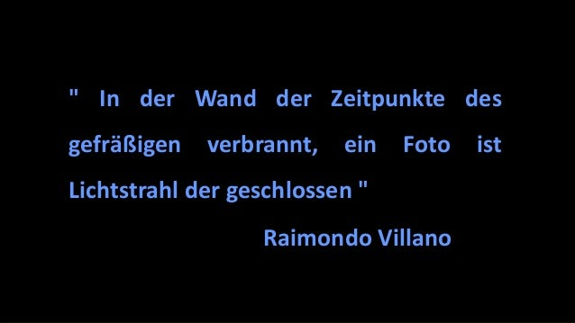 """"""" In der Wand der Zeitpunkte des gefräßigen verbrannt, ein Foto ist Lichtstrahl der geschlossen """" Raimondo Villano"""