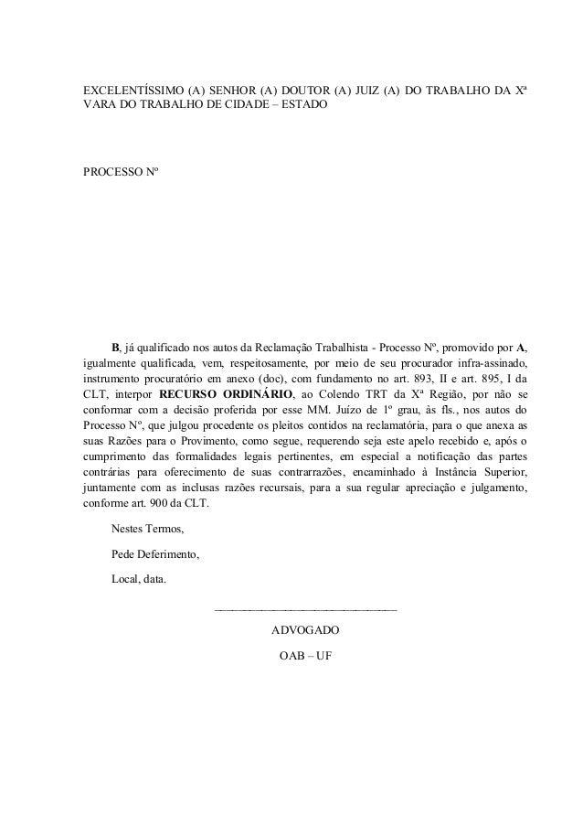 EXCELENTÍSSIMO (A) SENHOR (A) DOUTOR (A) JUIZ (A) DO TRABALHO DA Xª VARA DO TRABALHO DE CIDADE – ESTADO PROCESSO Nº B, já ...