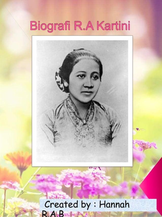 Biografi RA Kartini  **in Q w`o    I **I  -.  i d* '   Created by:  Hanna I& #51 imAuBaahm'.  r;    m 7