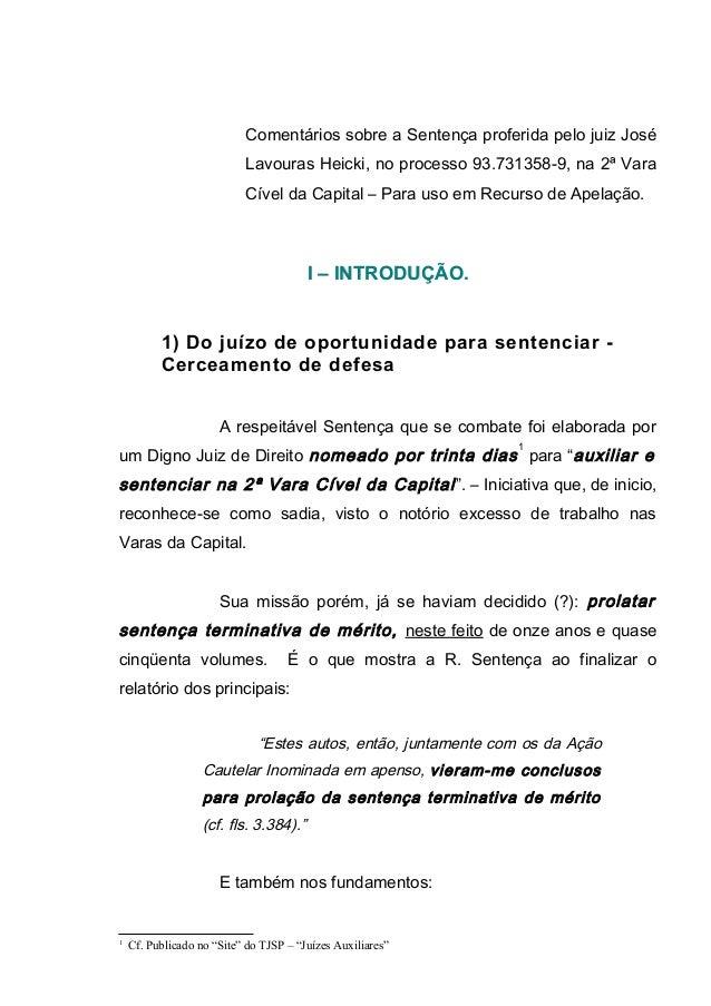 Comentários sobre a Sentença proferida pelo juiz José Lavouras Heicki, no processo 93.731358-9, na 2ª Vara Cível da Capita...