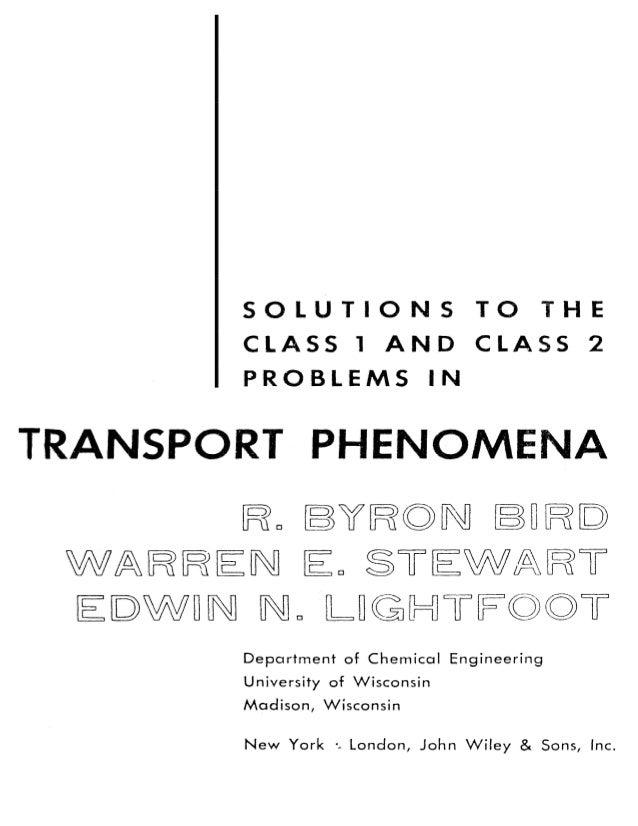 Transport Phenomena Solutions Manual R Byron Bird Warren E Stewar