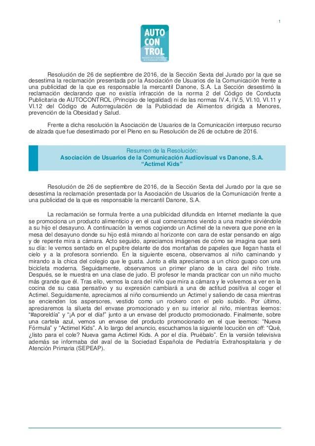 1 Resolución de 26 de septiembre de 2016, de la Sección Sexta del Jurado por la que se desestima la reclamación presentada...