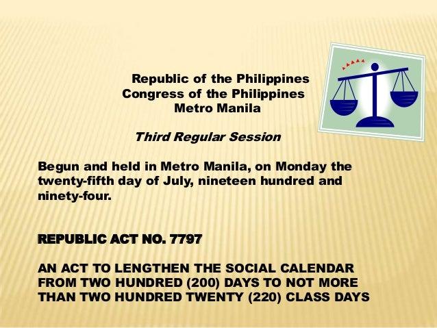 Republic of the PhilippinesCongress of the PhilippinesMetro ManilaThird Regular SessionBegun and held in Metro Manila, on ...
