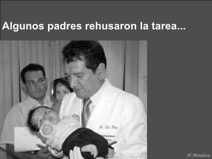 Algunos padres rehusaron la tarea... Al Mendoza