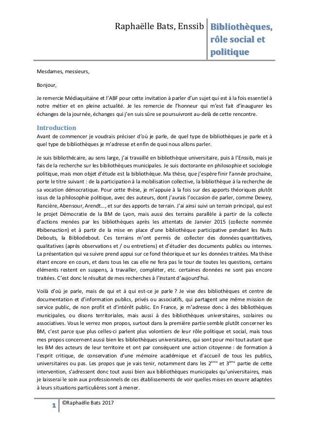 Raphaëlle Bats, Enssib Bibliothèques, rôle social et politique 1 ©Raphaëlle Bats 2017 Mesdames, messieurs, Bonjour, Je rem...