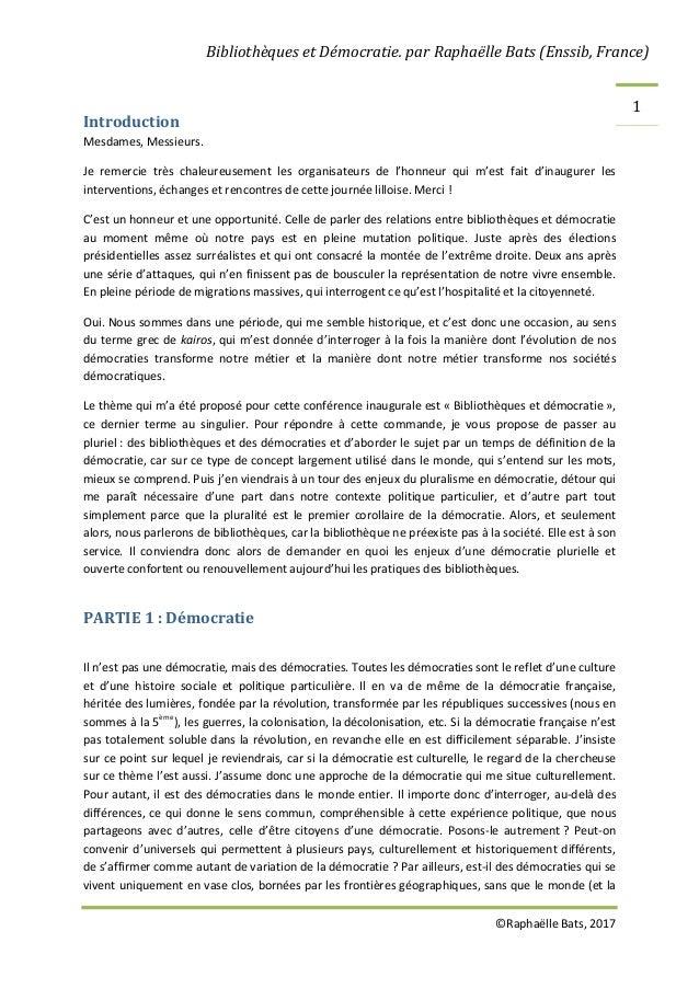 Bibliothèques et Démocratie. par Raphaëlle Bats (Enssib, France) ©Raphaëlle Bats, 2017 1 Introduction Mesdames, Messieurs....