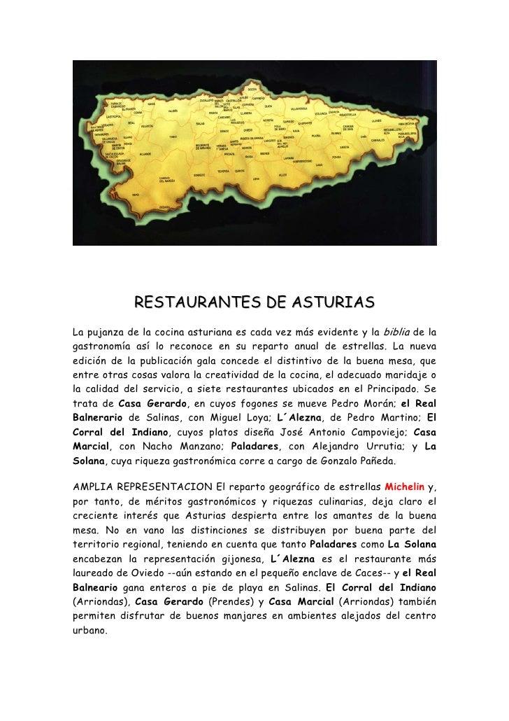 RESTAURANTES DE ASTURIAS La pujanza de la cocina asturiana es cada vez más evidente y la biblia de la gastronomía así lo r...