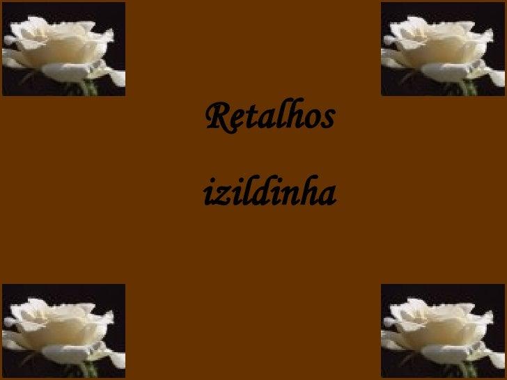 Retalhos izildinha