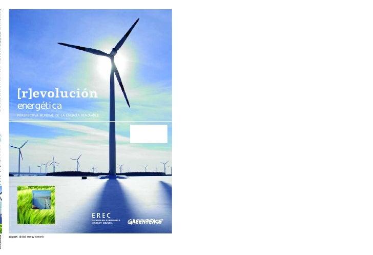 [r]evolución                                    energética                                    PERSPECTIVA MUNDIAL DE LA EN...
