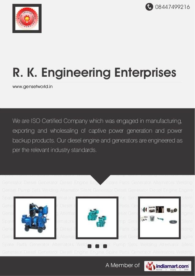 08447499216A Member ofR. K. Engineering Enterpriseswww.gensetworld.inDiesel Generator Diesel Engine Engine Spare Parts Gen...