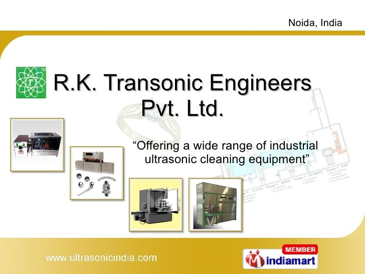 """R.K. Transonic Engineers Pvt. Ltd. """" Offering a wide range of industrial  ultrasonic cleaning equipment"""""""