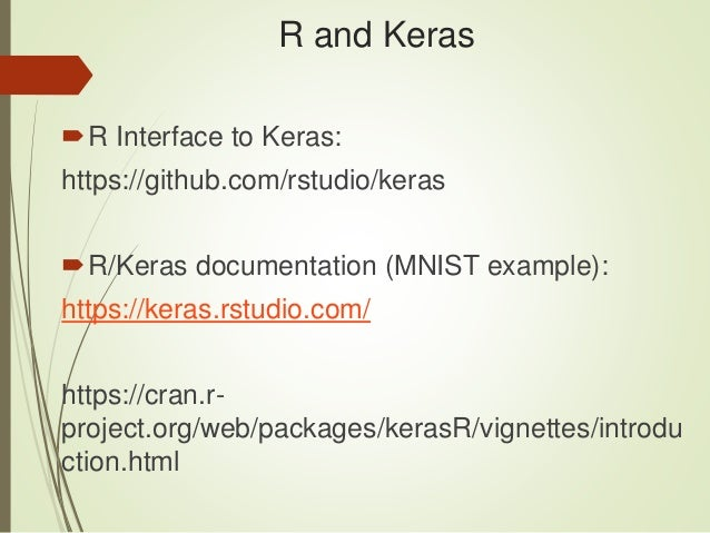 Deep Learning: R with Keras and TensorFlow