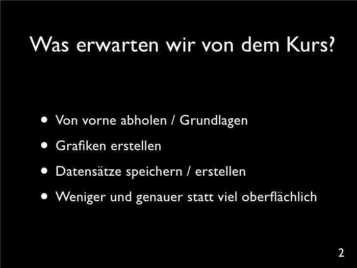 R-Kurs Mark Heckmann WiSe 2010-2011 Uni Bremen Slide 2