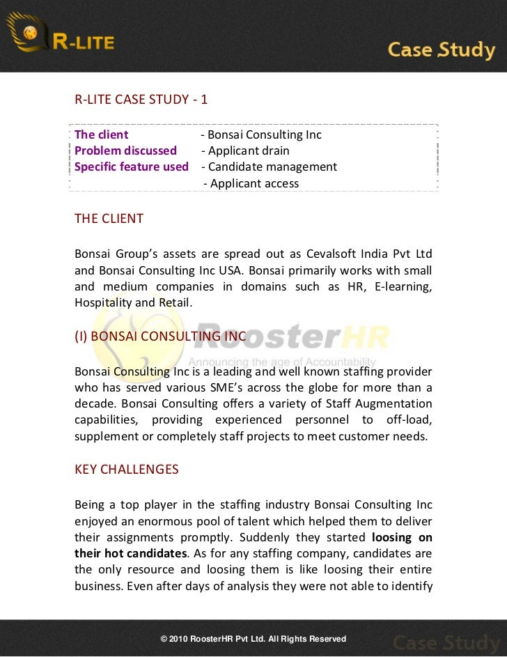R-LITE CASE STUDY - 1 The client                        - Bonsai Consulting IncProblem discussed                         -...