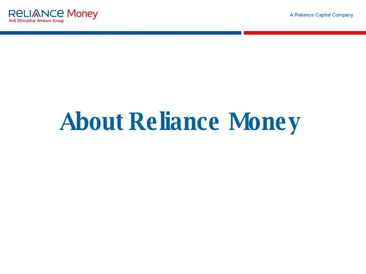 mission vision of reliance money Mission, vision, and values  or contribute money to any online service or other organization, advocate or attempt to get users to join in legal or illegal schemes.